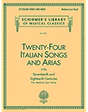 24 Italian Songs & Arias of the 17th & 18th Centuries: Schirmer Library of Classics Volume 1723 Medium Low Voice Book Only