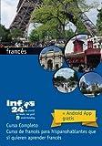 curso de francés: Curso de francés para hispanohablantes que sí quieren aprender francés (Spanish Edition)