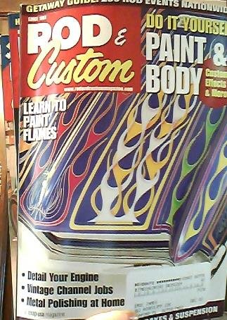 Rod & Custom: Learn to Paint Flames, Today's Top Engine Swap & New 540hp Crate Engine (May-July 2001)