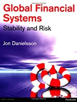 Global Financial Systems: Stability & Risk Front Cover