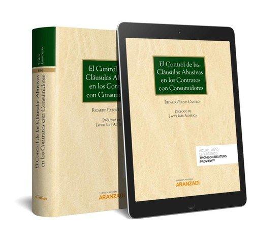 El control de las cláusulas abusivas en los contratos con consumidores (Papel + e-book) (Gran Tratado) por Pazos Castro, Ricardo