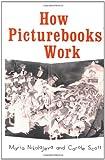 How Picturebooks Work, Maria Nikolajeva and Carole Scott, 0815334869
