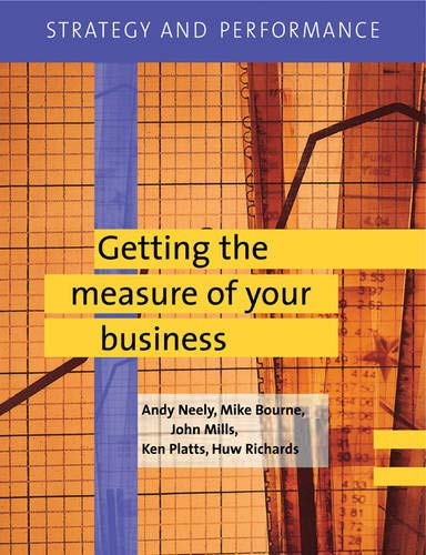 Strategy and Performance: Getting the Measure of Your Business (v. 3)