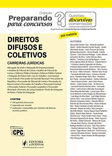 Direitos Difusos e Coletivos: Carreiras Jurídicas - Questões Discursivas Comentadas