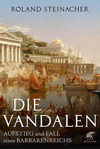 die-vandalen-aufstieg-und-fall-eines-barbarenreichs