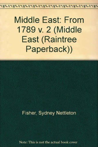 The Middle East: A History, Vol. 2, Fifth Edition