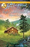 img - for High Country Hearts   [LOVE INSPIRED HIGH COUNTRY HEA] [Mass Market Paperback] book / textbook / text book