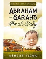 Abraham and Sarah's Amish Baby: The Amish Bible Story Series (a family saga)