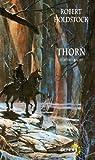 Thorn et autres récits par Holdstock