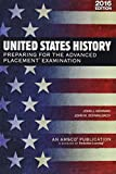 United States History: Preparing for the Advanced Placement Examination (2016 Exam) - Student Edition Softcover
