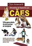 capa de Brincadeiras de Raciocínio Para Cães. Utiliza Apenas Métodos de Ensino com Base em Recompensas