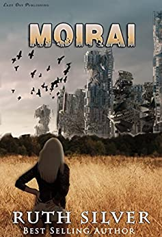 Moirai (Aberrant Book 2) by [Silver, Ruth]
