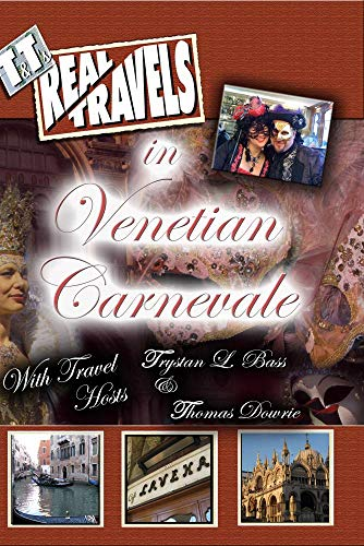 T&T's Real Travels in Venetian Carnevale