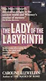 The Lady of the Labyrinth, Caroline Llewellyn, 080410669X