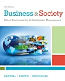 img - for Business & Society: Ethics, Sustainability & Stakeholder Management book / textbook / text book