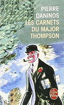Les carnets du major Thompson par Daninos