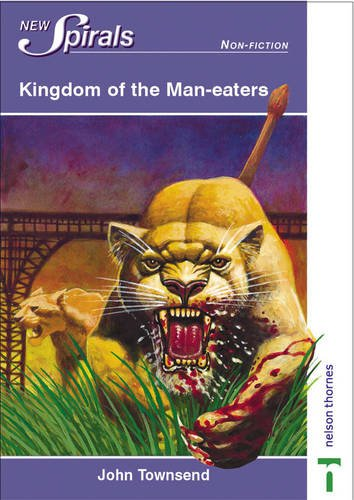 Kingdom of the Man-eaters (New Spirals - Non-fiction)