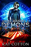 Download Smoke, Mirrors and Demons (The Carnival Society Book 1) in PDF ePUB Free Online