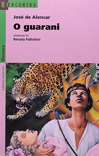 O Guarani - Série Reencontro Literatura