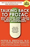 img - for Talking Back to Prozac by M. D. Peter R. Breggin (2010-01-19) book / textbook / text book