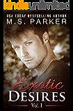 Exotic Desires Vol. 1