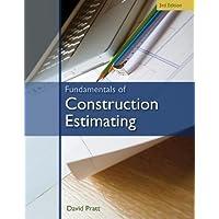 Fundamentals of Construction Estimating