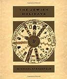 Jewish Holidays, Michael Strassfeld and M. Strassfeld, 0062720082