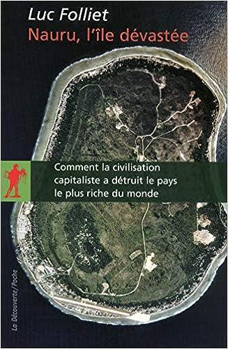 Nauru, l'île dévastée