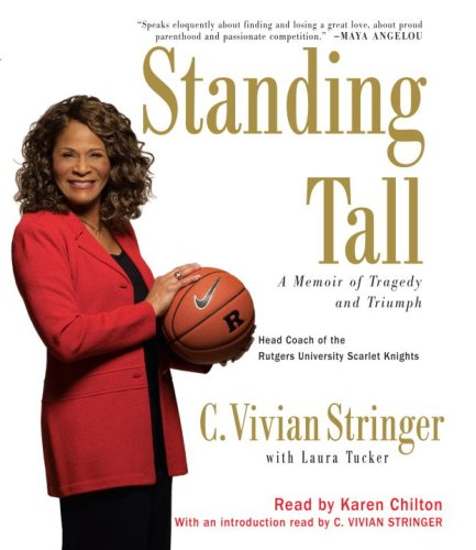 Standing Tall: A Memoir of Tragedy and Triumph by Random House Audio