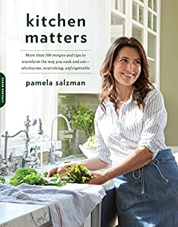Kitchen matters more than 100 recipes and tips to transform the way kitchen matters more than 100 recipes and tips to transform the way you cook and forumfinder Image collections