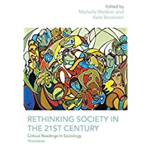 Rethinking Society in the 21st Century, 3rd Edition: Critical Readings in Sociology by Michelle Webber (2012-05-01)