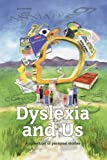 Dyslexia and Us
