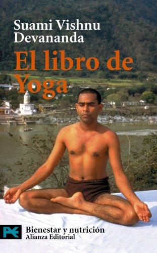 Descargar Libro El Libro De Yoga Suami Vishnu Devananda