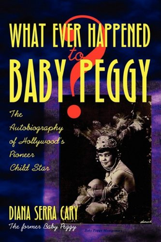 Whatever Happened to Baby Peggy? pdf epub