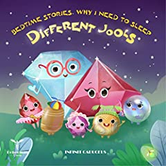 Bedtime Stories,Why I need to sleep : Differen Jools: (Children's book,Bedtime & dreaming books)