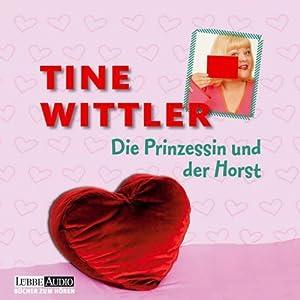 Die Prinzessin und der Horst Hörbuch