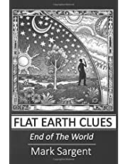 Flat Earth Clues: End of The World