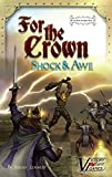 For the Crown expansion #1: Shock & Awe - Fantasy Deckbuilding boxed board game