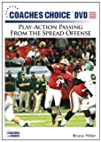 Play-Action Passing From the Spread Offense