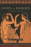 Gods and Heroes of Ancient Greece (The Pantheon Fairy Tale and Folklore Library) by Gustav Schwab (2001-10-09)