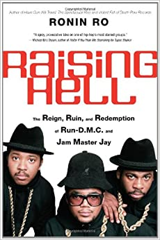 "Como Descargar Con Bittorrent Raising Hell: The Reign, Ruin, And Redemption Of ""run-d.m.c."" And Jam Master Jay Epub"