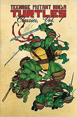 Teenage Mutant Ninja Turtles Classics Volume 1 (TMNT ...