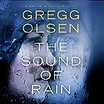 The Sound of Rain | Gregg Olsen