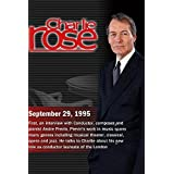 Charlie Rose with Andre Previn; David Attenborough; Dinesh D'Souza