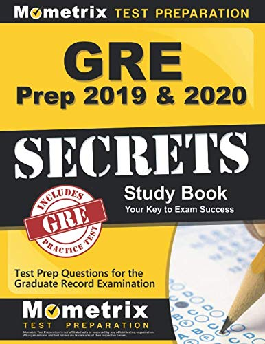 Pdf Test Preparation GRE Prep 2019 & 2020: GRE Secrets Study Book & Test Prep Questions for the Graduate Record Examination