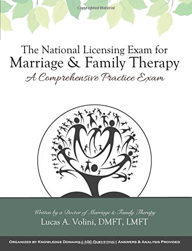 The National Licensing Exam for Marriage and Family Therapy: A Comprehensive Practice Exam