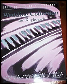 Wedding Songs Collection For Keyboard