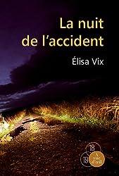 La nuit de l'accident