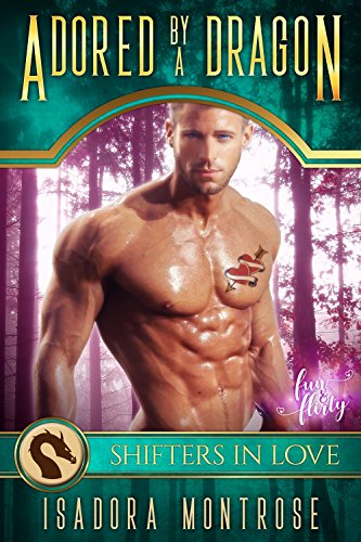 Adored by A Dragon: A Shifters in Love Fun & Flirty Romance (Mystic Bay Book 4)