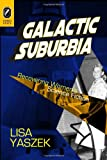 Galactic Suburbia: Recovering Women's Science Fiction